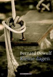Kleine dagen van Bernard Dewulf